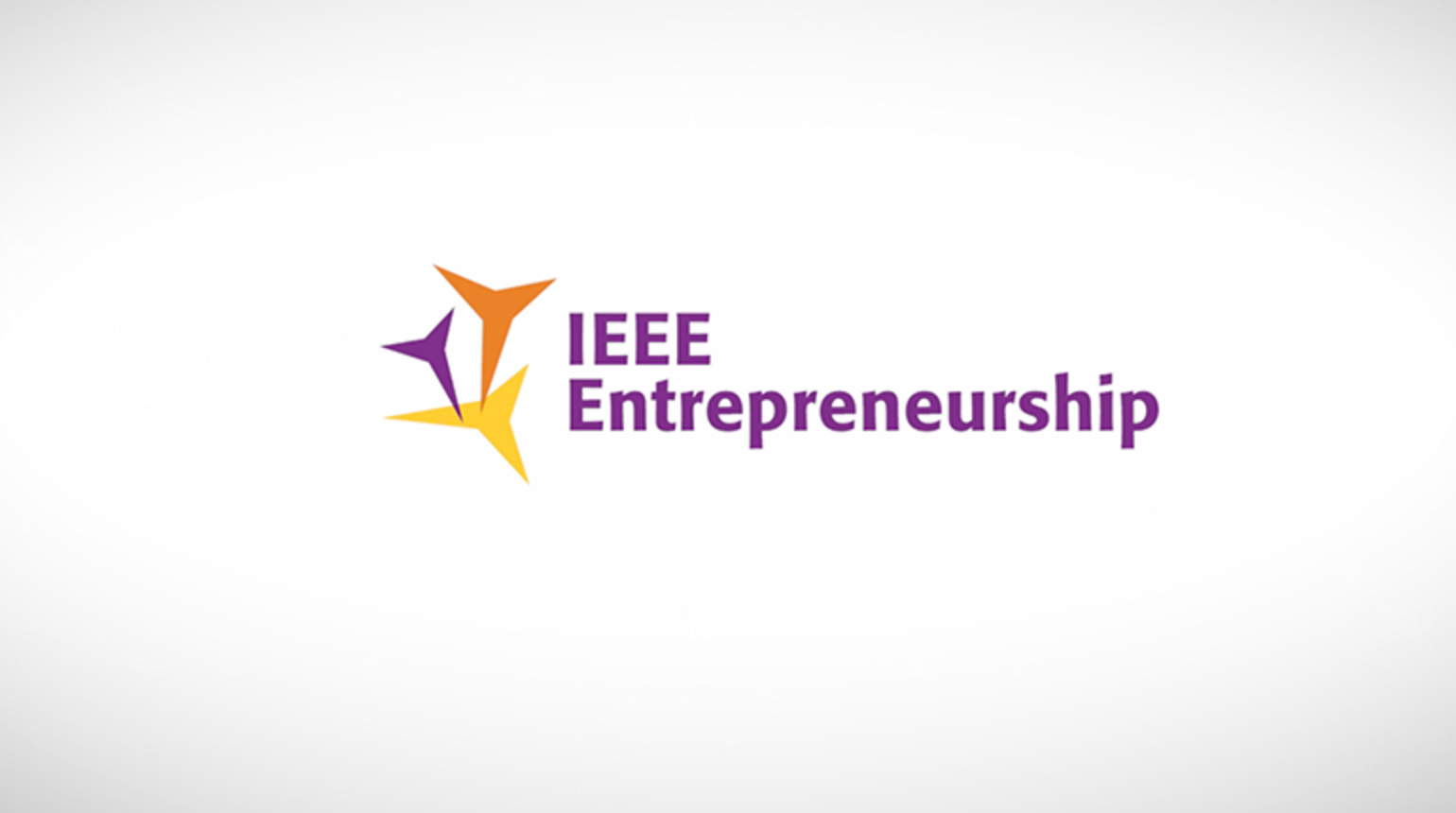 What is IEEE Entrepreneurship
