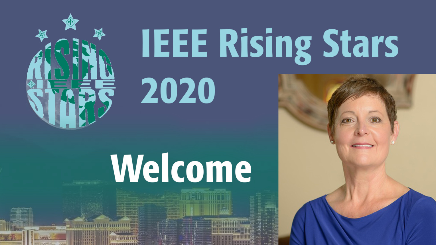 Welcome: Susan Land, IEEE President-Elect - IEEE Rising Stars 2020