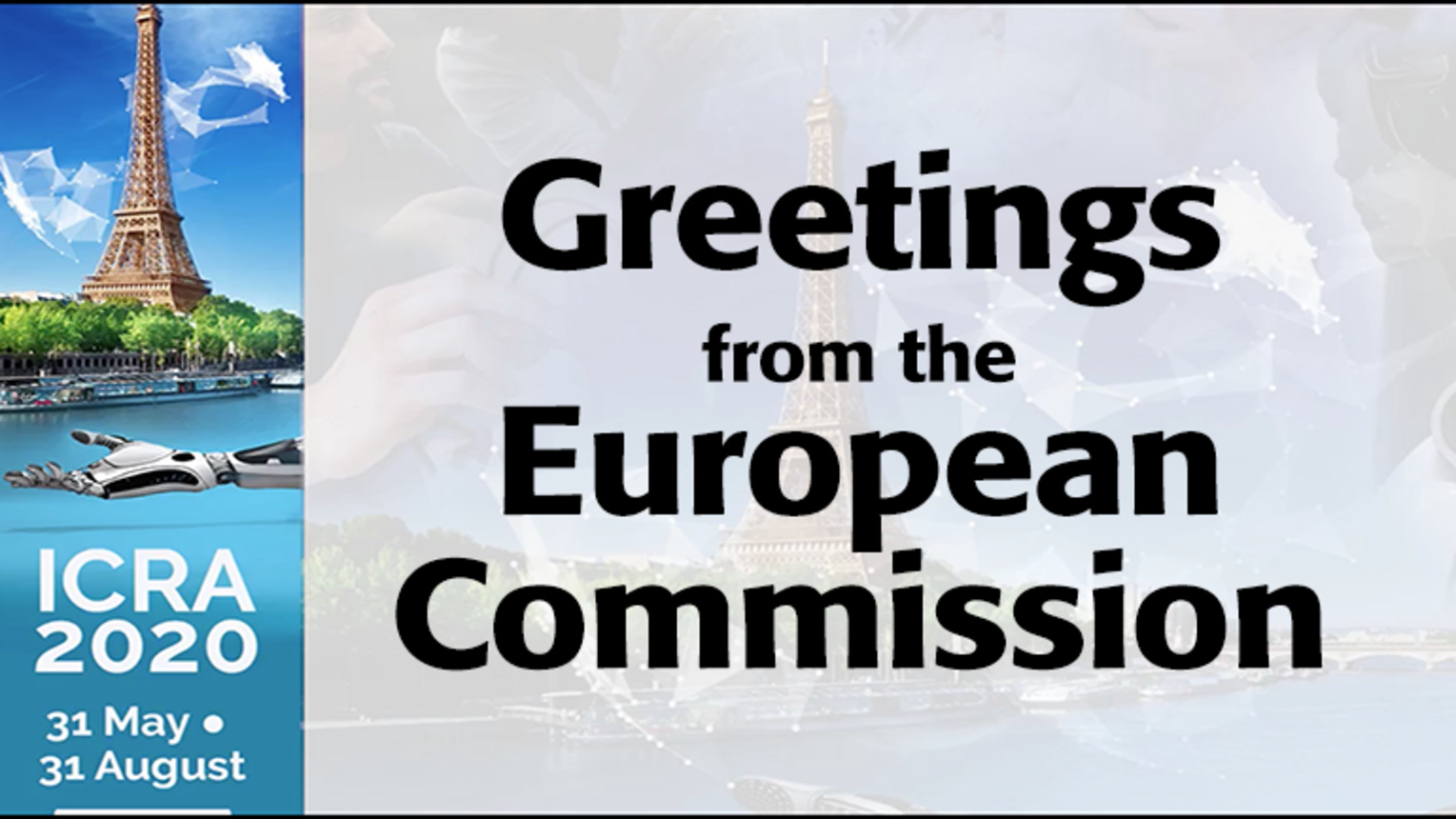Greetings from the European Commission: ICRA 2020