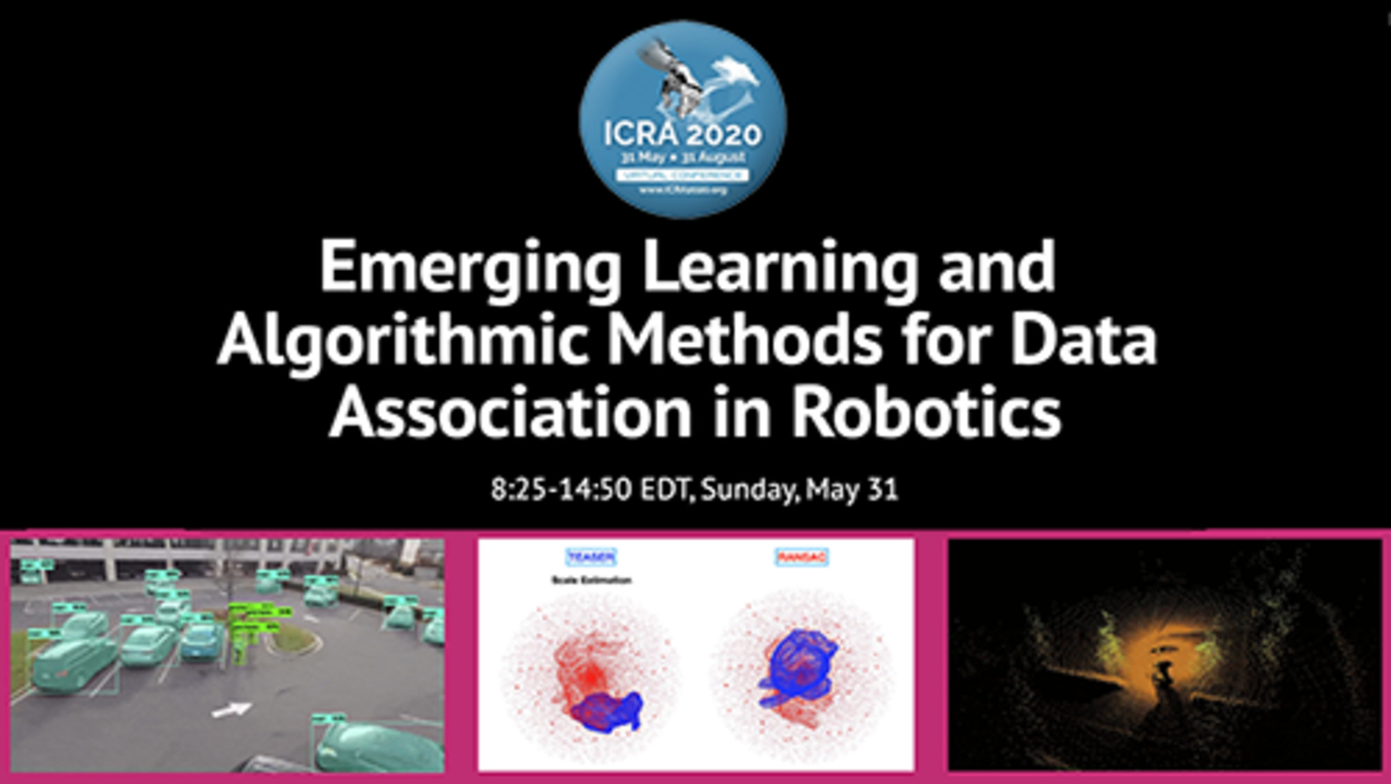 Emerging Learning and Algorithmic Methods for Data Association in Robotics - ICRA 2020