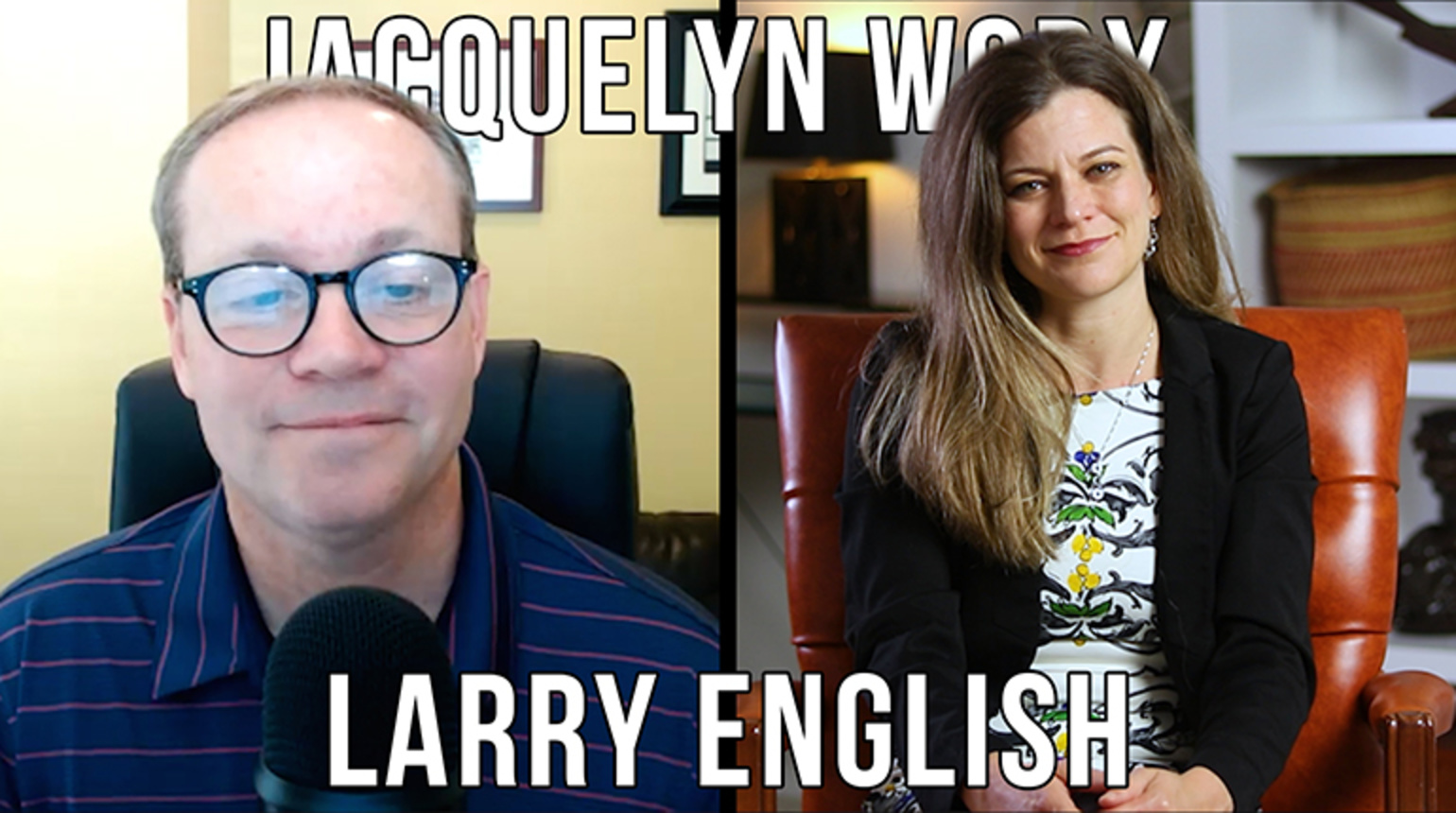 An Interview with Larry English - Jacquelyn Worx Episode 5