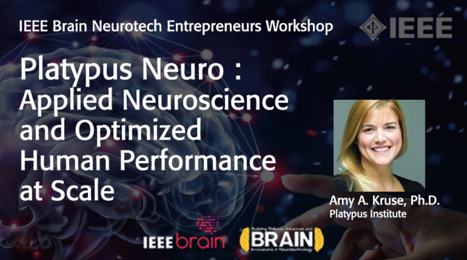 IEEE Brain: Platypus Neuro : Applied Neuroscience and Optimized Human Performance at Scale