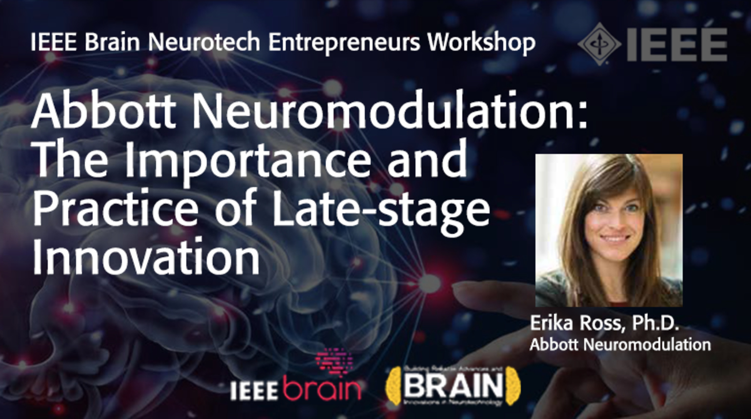 IEEE Brain: Abbott Neuromodulation - The Importance and Practice of Late-stage Innovation