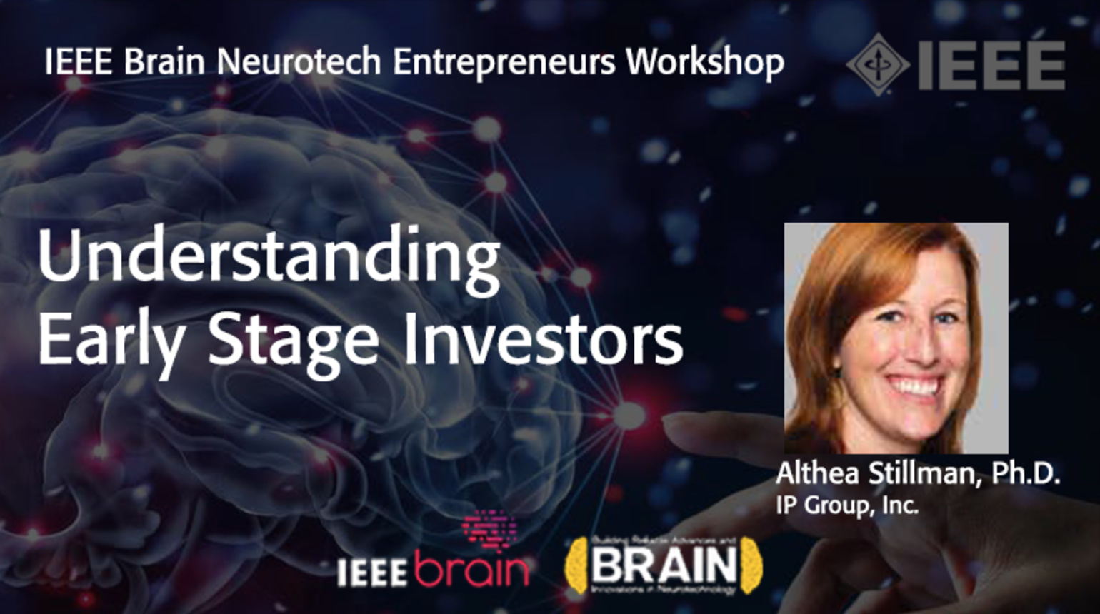 IEEE Brain: Understanding  Early Stage Investors