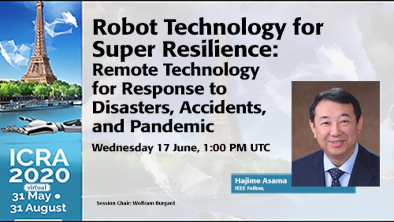 ICRA 2020 Keynote: Hajime Asama