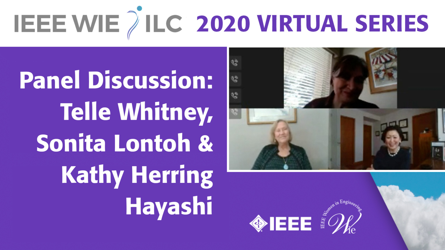 Telle Whitney, Sonita Lontoh, and Kathy Herring Hayashi - IEEE WIE ILC 2020 Virtual Series
