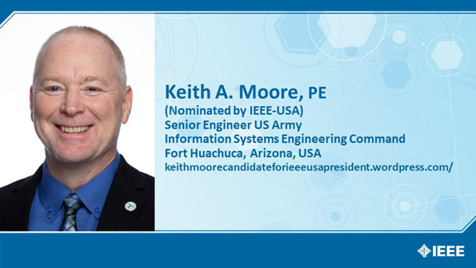 Keith Moore, PE - Candidate, IEEE-USA President-Elect 2021