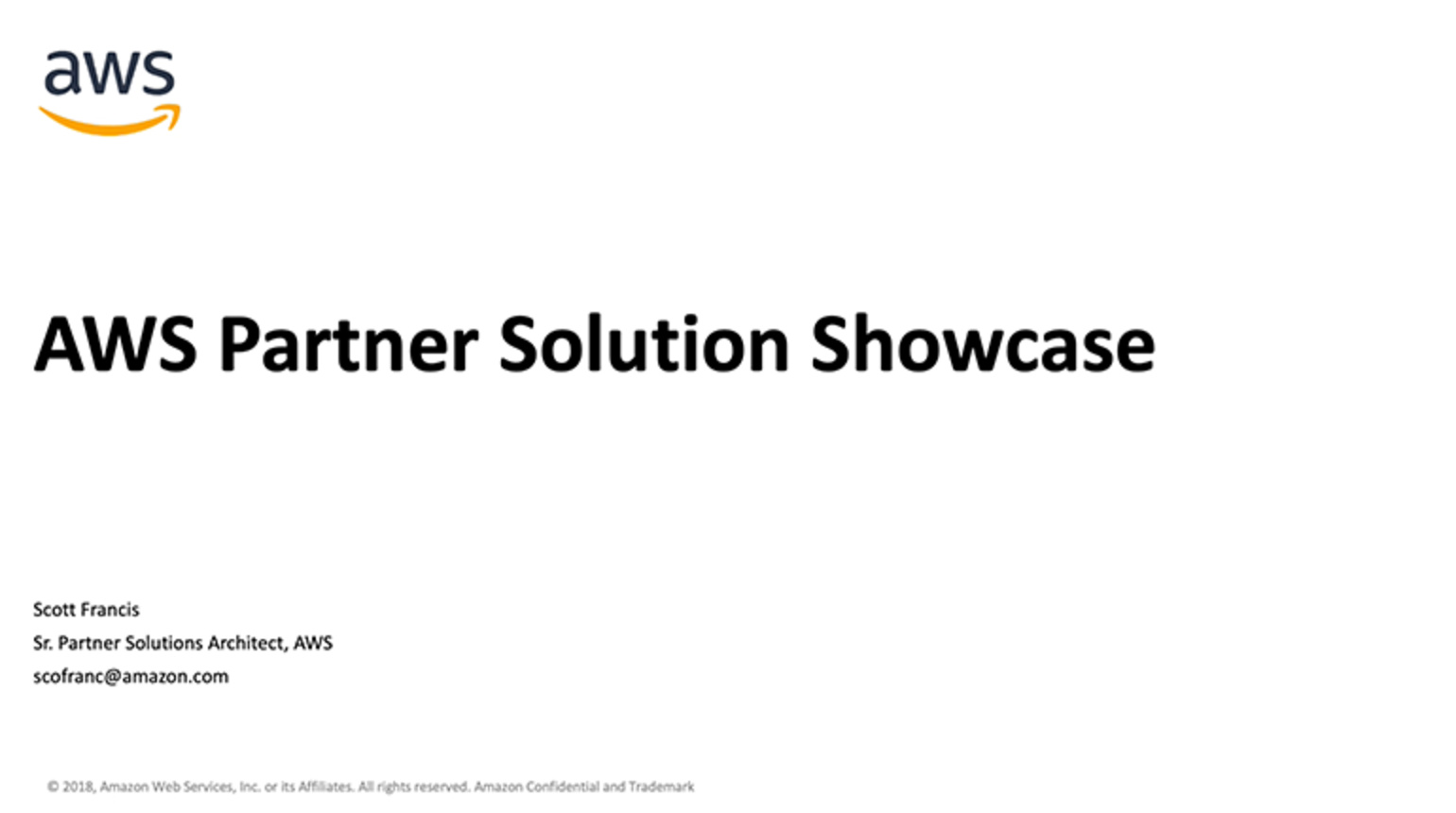 AWS Partner Solution Showcase presented by Scott Francis IoT Partner Solutions Architect at Amazon Web Services