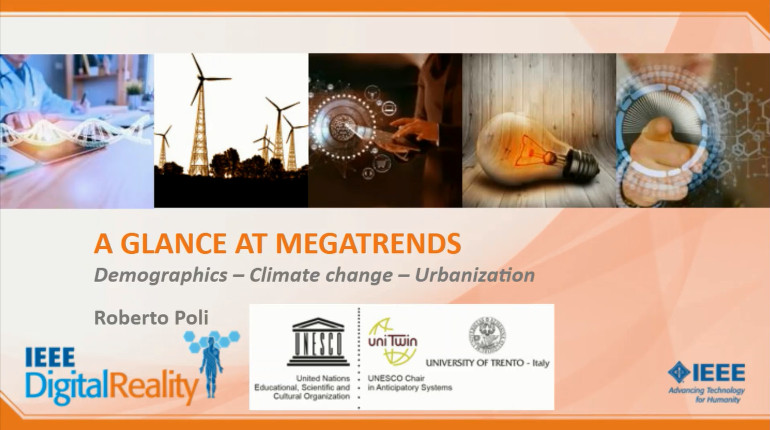 IEEE Digital Reality: A Glance at Megatrends: Demographics, Climate Change, and Urbanization