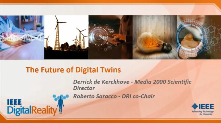 IEEE Digital Reality: The Future of Digital Twins