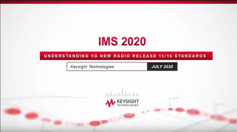 Understanding 5G New Radio Release 15/16 Standards: Keysight Technologies Video