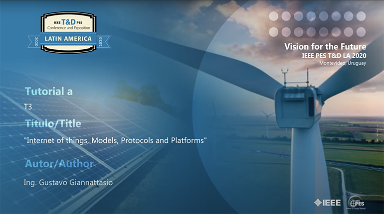 2020 PES TDLA 9/28 Panel Video: Internet of things, Models, Protocols and Platforms