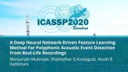 A Deep Neural Network-Driven Feature Learning Method For Polyphonic Acoustic Event Detection From Real-Life Recordings