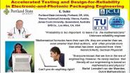 Accelerated Testing and Design for Reliability in Electronic and Photonic Packaging Engineering