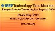 IEEE Technology Time Machine - TTM 2012