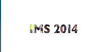 IMS 2014: Learn, Discover & Collaborate