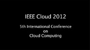 """A View from the Cloud"" -- IEEE Cloud 2012 Conference"