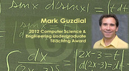 Mark Guzdial: 2012 IEEE Computer Society Undergraduate Teaching Award Winner