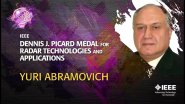 2014 IEEE Honors: IEEE Dennis J. Picard Medal for Radar Technologies and Applications- Yuri Abramovich