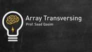 Array Transversing