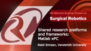 Surgical Robotics: Accelerated research through Matlab