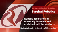 Surgical Robotics: Robotic assistance in minimally invasive and endoluminal interventions