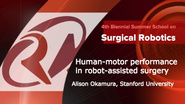 Surgical Robotics: Human-motor performance in robot-assisted surgery