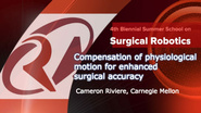Surgical Robotics: Compensation of physiological motion for enhanced surgical accuracy