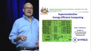 Superconductive Energy-Efficient Computing - ASC-2014 Plenary-series - 6 of 13 - Wednesday 2014/8/13