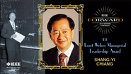 2015 IEEE Honors: IEEE Ernst Weber Managerial Leadership Award - Shang-yi Chiang