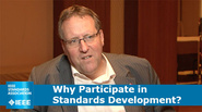 Why Participate in Standards Development?