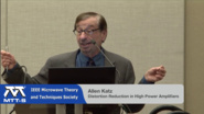 IMS 2015: Allen Katz - The Evolution of Linearizers for High Power Amplifiers