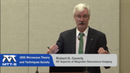 IMS 2015: Robert H. Caverly - Aspects of Magnetic Resonance Imaging