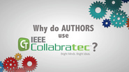 Why do AUTHORS use IEEE Collabratec?