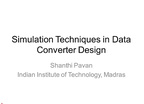SIMULATION TECHNIQUES FOR DATA CONVERTER DESIGN