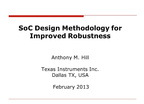 SOC DESIGN METHODOLOGY FOR IMPROVED ROBUSTNESS