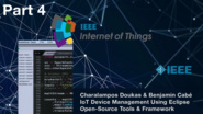 IEEE World Forum on Internet of Things - Milan, Italy - Benjamin Cabe and Charalampos Doukas - IoT Device Management: Using Eclipse IoT Open-Source Tools and Frameworks - Part 4
