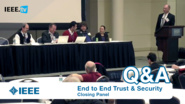 Closing Panel at 2016 End to End Trust and Security Workshop for the Internet of Things