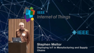 Stephen Mellor: Challenges of Deploying IoT in Manufacturing - WF-IoT 2015