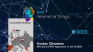 Kostas Choumas: The SmartFIRE approach to IoT & SDN - WF-IoT 2015