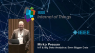 Mirko Presser on the Internet of Things and Big Data - WF-IoT 2015