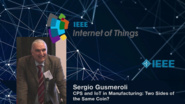 Sergio Gusmeroli: CPS and IoT in Manufacturing - WF-IoT 2015