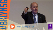 Brooklyn 5G Summit 2014: Group President John Stankey from AT&T