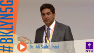 Brooklyn 5G Summit 2014: Dr. Ali Sadri on the Evolution of the mmWave Technologies