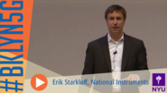 Brooklyn 5G Summit 2014: Erik Starkloff on Platform Approach to Design