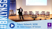 Brooklyn 5G 2016: Mr. Adam Koeppe on the Future Network: NOW