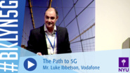 Brooklyn 5G 2016: Mr. Luke Ibbetson on the Path To 5G