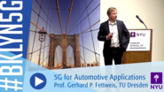 Brooklyn 5G 2016: Professor Gerhard Fettweis on 5G for Automotive Applications