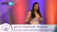 Amazon's Janice Dearlove shares Lessons Learned from Moving Fast In Technology - 2016 Women in Engineering Conference