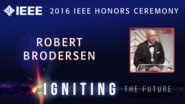 Robert Brodersen accepts the IEEE Edison Medal - Honors Ceremony 2016